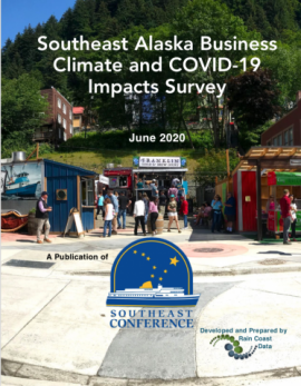 Southeast Alaska Business Climate and COVID-19 Impacts Survey 2020