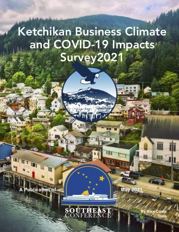Ketchikan Business Climate and COVID-19 Impacts Survey 2021